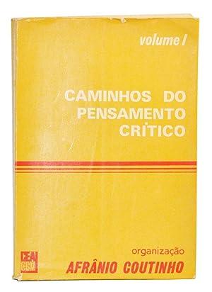 Caminhos do Pensamento Crítico, Vol. I.: Coutinho, Afrânio (ed.)