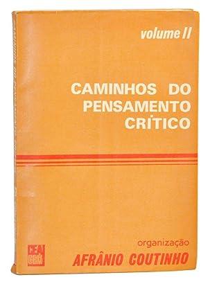 Caminhos do Pensamento Crítico, Vol. II: Coutinho, Afrânio (ed.)