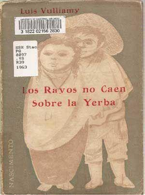 Los Rayos No Caen Sobre La Yerba: Vulliamy, Luis