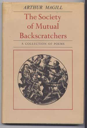 The Society of Mutual Backscratchers: A Collection: Magill, Arthur