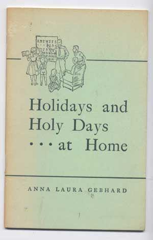 Holidays and Holy Days . . . At Home (Special Occasions in the Family)