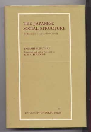 The Japanese Social Structure: Its Evolution in the Modern Century