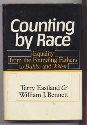 Counting by Race : Equality from the Founding Fathers to Bakke