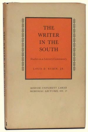 The Writer in the South: Studies in a Literary Community