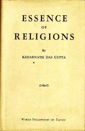 Essence of Religions; Compiled for the Fifth World Parliament of Faiths 1940-1941