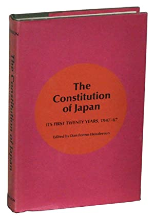 The Constitution of Japan: Its First Twenty Years, 1947-67 (1967)