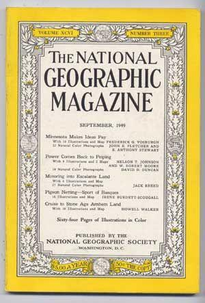 The National Geographic Magazine, Volume XCVI (96), Number Three (3) (September 1949)