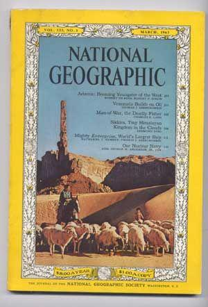 The National Geographic Magazine, Volume 123, (CXXIII),: National Geographic Society