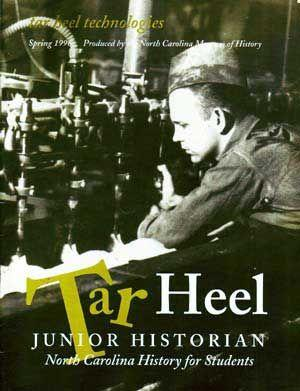 Tar Heel Junior Historian: North Carolina History for Students, Spring 1996 (Volume 35, Number 2)...