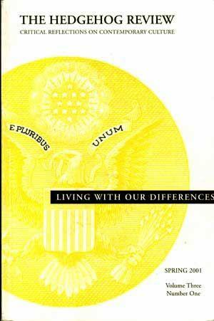 The Hedgehog Review: Critical Reflections on Contemporary: Hunter, James Davison;
