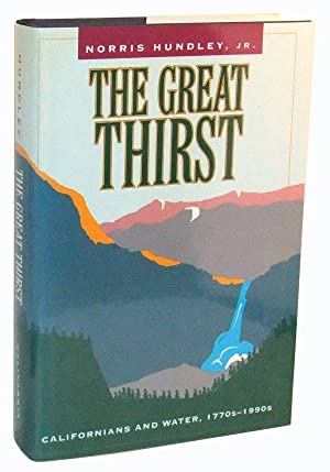 The Great Thirst: Californians and Water, 1770s-1990s