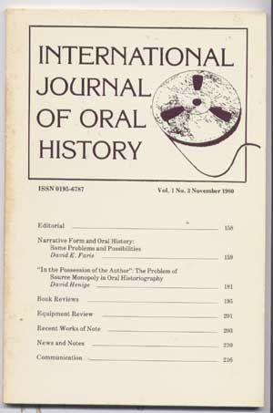 International Journal of Oral History, Volume 1,: Faris, David E.;