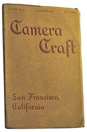 Camera Craft: A Photographic Monthly, Vol. 17,: Clute, Fayette J.