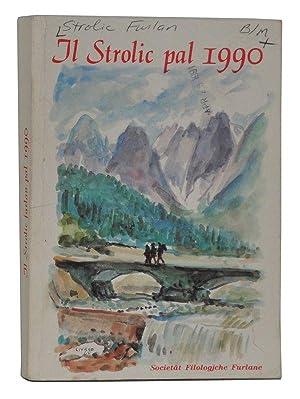 Il Strolic pal 1990 (Friulian language edition): Societât Filologjche Furlane