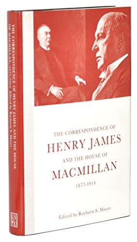 The Correspondence of Henry James and the: James, Henry; Moore,