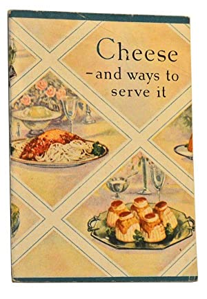 Cheese: The Ideal Food, Healthful, Nutritious, Economical.: Home Economics Department,