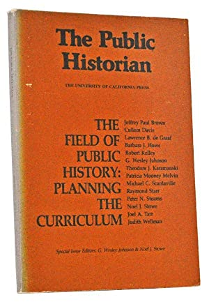The Public Historian: A Journal of Public: Johnson, G. Wesley