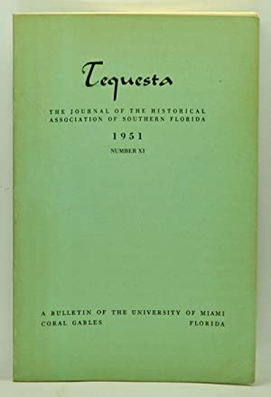 Tequesta: The Journal of the Historical Association of Southern Florida, Number 11 (1951). A Bull...