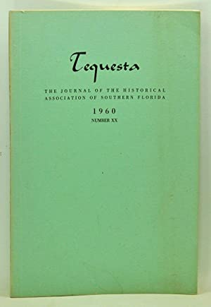 Tequesta: The Journal of the Historical Association of Southern Florida, Number 20 (1960). A Bull...