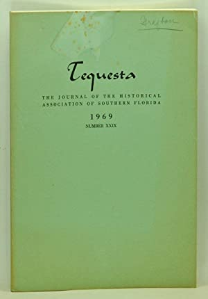 Tequesta: The Journal of the Historical Association of Southern Florida, Number 29 (1969). A Bull...