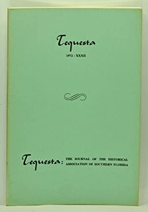Tequesta: The Journal of the Historical Association of Southern Florida, Number 32 (1972). A Bull...