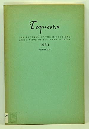 Tequesta: The Journal of the Historical Association: Tebeau, Charlton W.
