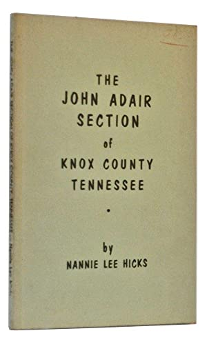 The John Adair Section of Knox County, Tennessee