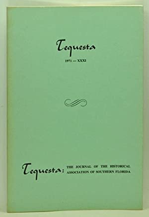 Tequesta: The Journal of the Historical Association of Southern Florida, Number 31 (1971). A Bull...
