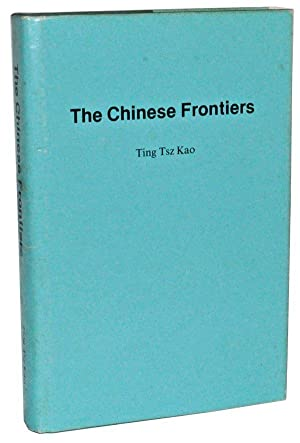 The Chinese Frontiers