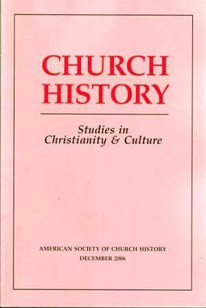 Church History: Studies in Christianity and Culture,: Corrigan, John (ed.);