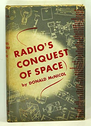 Radio's Conquest of Space: The Experimental Rise: McNicol