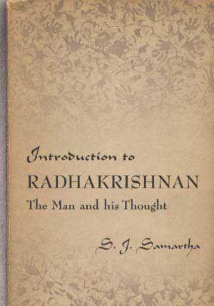 Introduction to Radhakrishnan: The Man and His Thought