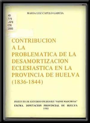 Contribucion a La Problematica De La Desamortizacion: Capelo Garcia, Maria-Luz