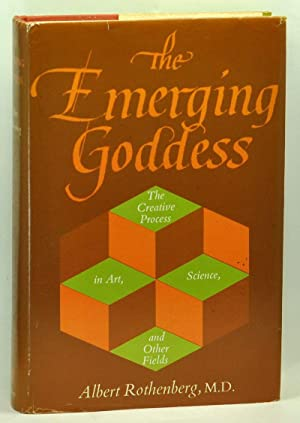 The Emerging Goddess: The Creative Process in Art, Science and Other Fields