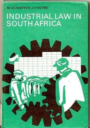 Industrial Law in South Africa (Second Edition)