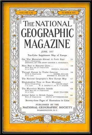 The National Geographic Magazine, Volume CXI, Number Six (June, 1957)