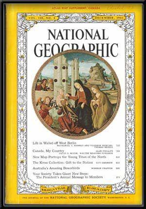 The National Geographic Magazine, Vol. 120, No. 6 (December, 1961)