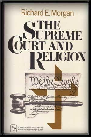 The Supreme Court and Religion