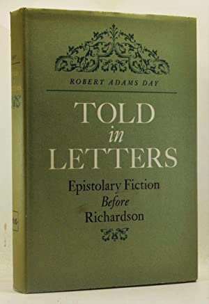 Told in Letters: Epistolary Fiction Before Richardson