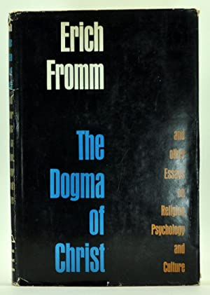 The Dogma of Christ and Other Essays on Religion, Psychology and Culture
