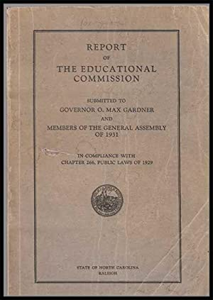 Report of the Educational Commission Submitted to: Higgins, C. W.