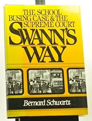 Swann's Way: The School Busing Case and the Supreme Court