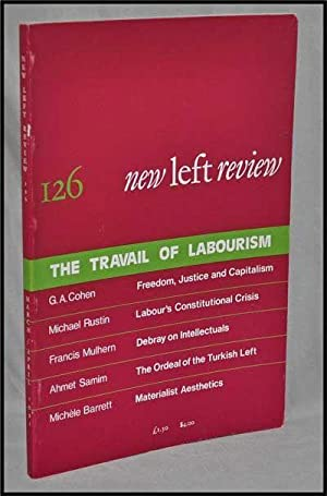 New Left Review, 126 (March-April 1981) : the Travail of Labourism