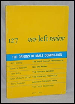 New Left Review, 127 (May-June 1981) : the Origins of Male Domination