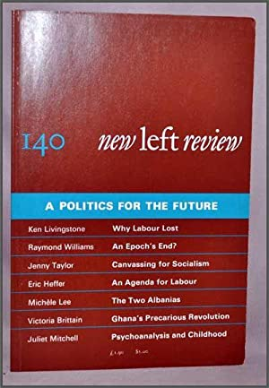 New Left Review, 140 (July-August 1983) : a Politics for the Future