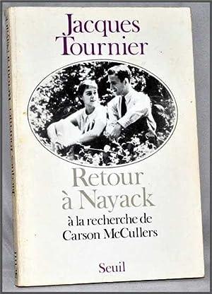 Retour à Nayack: à la Recherche de: Tournier, Jacques