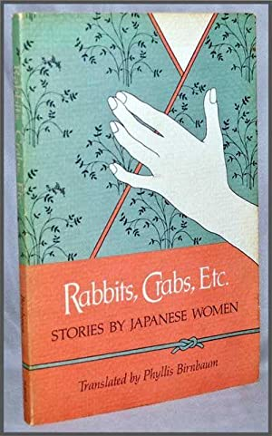 Rabbits, Crabs, Etc. : Stories by Japanese Women