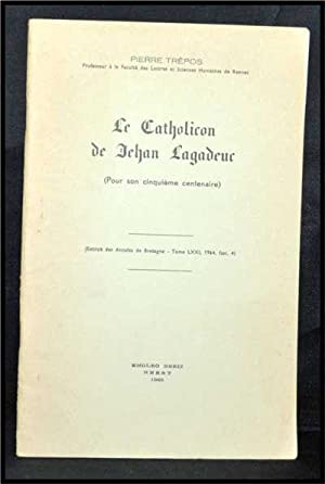 Le Catholicon De Jehan Lagadeuc (Pour Son: Trépos, Pierre