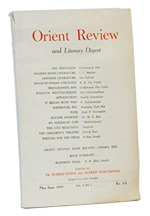 Orient Review and Literary Digest. Volume I,: Sinha, Suhrid (ed.);