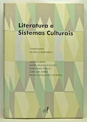 Literatura e Sistemas Culturais: Bernardo, Gustavo (ed.);